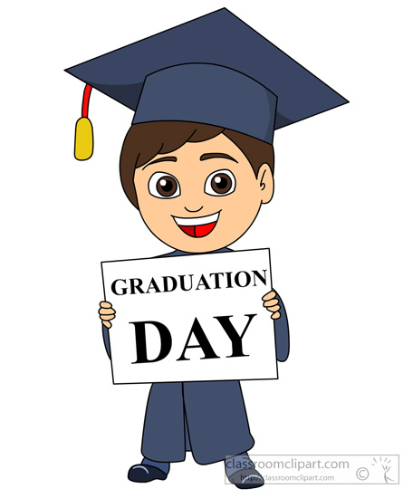 Graduation : student-cap-gown-holding-graduation-day-sign : Classroom ...