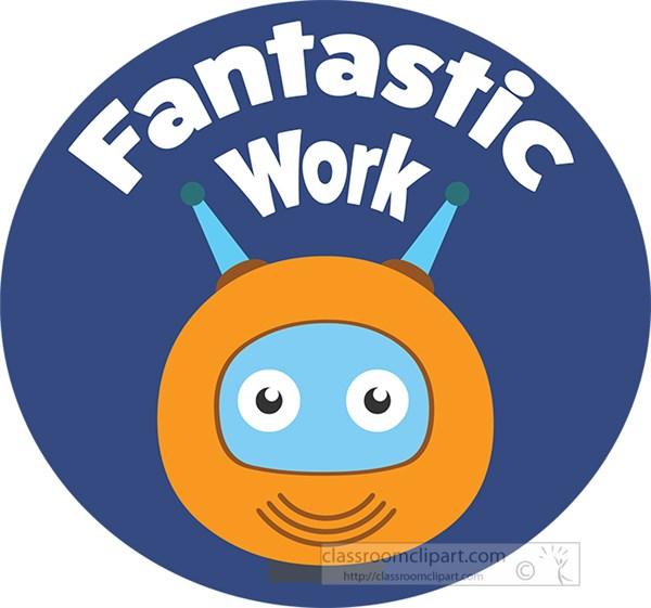 robot-fantastic-work-student-motivation-button-clipart.jpg